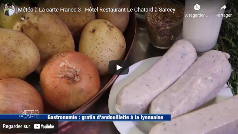 Le Chatard chez Météo à la Carte sur France 3 - Hôtel Restaurant Beaujolais - Le